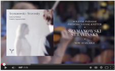 Vidéo de présentation du CD Szymanowski-Stravinsky
